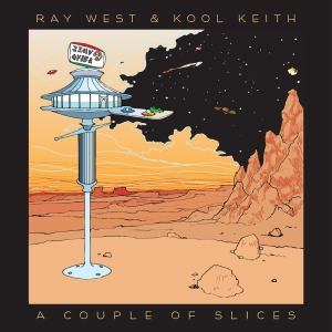 Ray-West-Kool-Keith-A-Couple-of-Slices