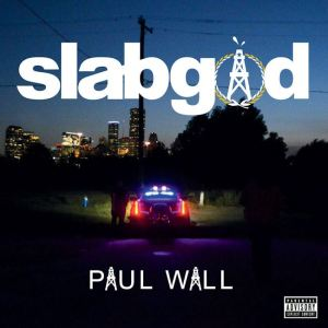paul-wall-slab-god-album-cover
