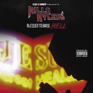 killa-kyleon-blessed-to-raise-hell-56bd6a0cf16bc-500x500