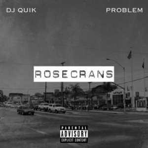 dj-quik-problem-rosecrans-ep