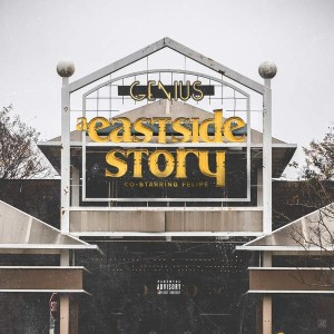 genius-felipe-a-eastside-story-deluxe-edition-5763729be3669