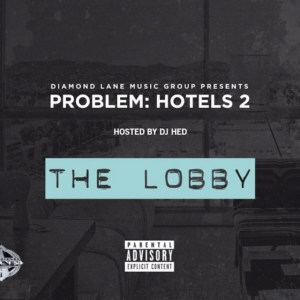 problem_hotels_2_the_lobby_mixtape_cover_art1