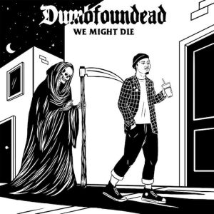 dumbfoundead-we-might-die-mixtape-cover-art