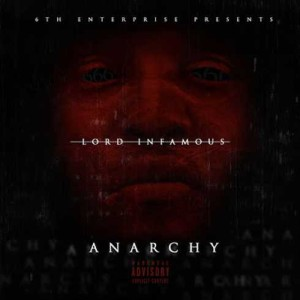 lord-infamous-anarchy-57e97a48004e9