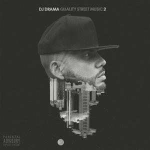 quality-street-music-2-dj-drama